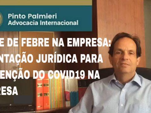 TESTE DE FEBRE na empresa – Orientação JURÍDICA para PREVENÇÃO do COVID-19 na Empresa.