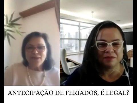 ANTECIPAÇÃO DE FERIADOS, É LEGAL?